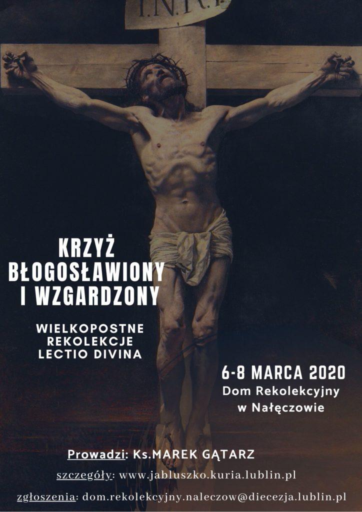 Krzyż błogosławiony i wzgardzony – rekolekcje lectio divina